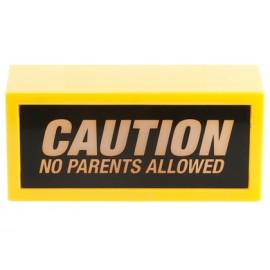 Message Light Caution No Parents Allowed